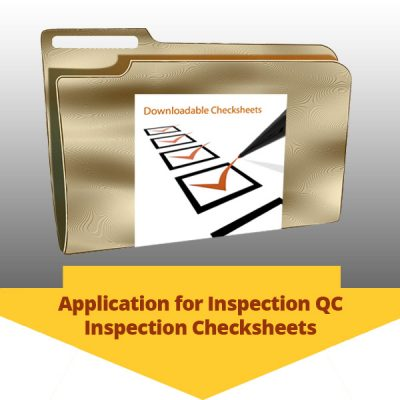 Application for Inspection QC Inspection Checksheets