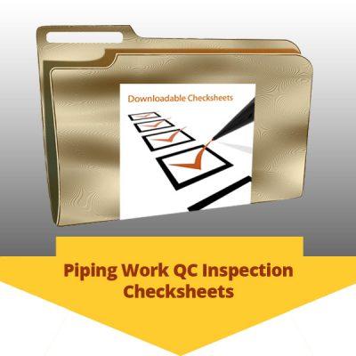 Piping Work QC Inspection Checksheets