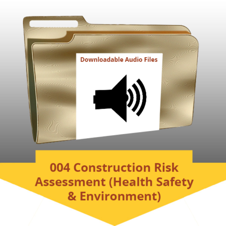 004 Construction Risk Assessment (Health Safety Environment)