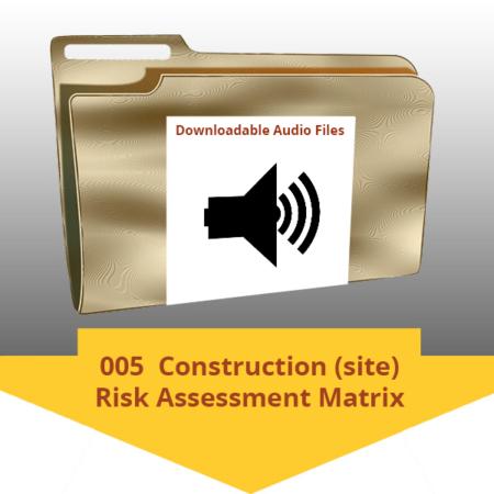 005 Construction (site) Risk Assessment Matrix